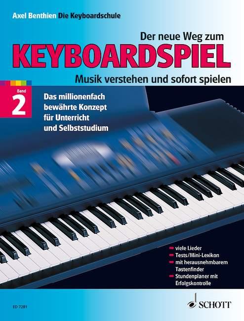 Der neue Weg zum Keyboardspiel Band 2 und Songs and Sounds Band 1(Spielbuch zur
