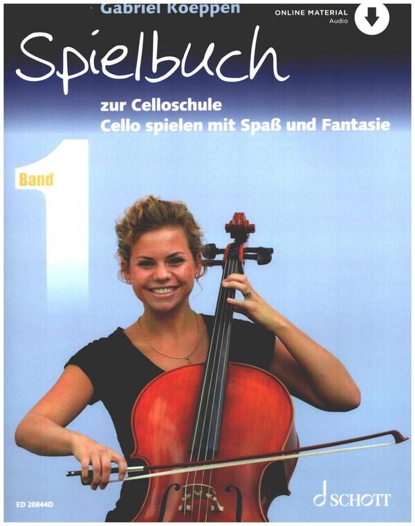 - Cello spielen mit Spaß und Fantasie Band 1 - Spielbuch (+CD) :