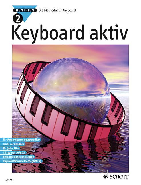 Keyboard aktiv Band 2: Die Methode für Keyboard