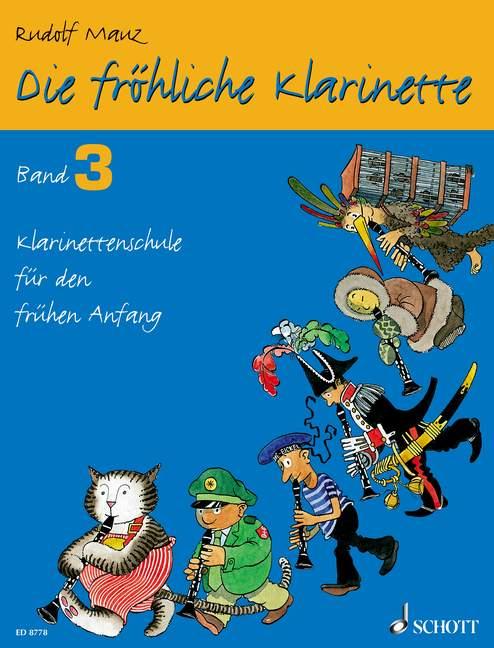 Die fröhliche Klarinette Band 3 - Schule