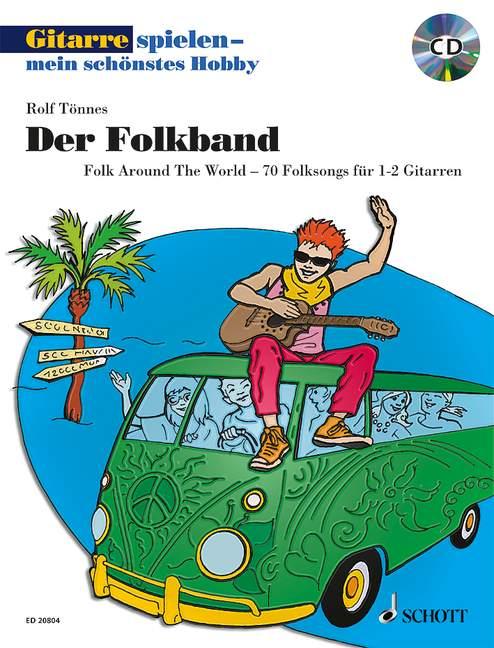 Gitarre spielen mein schönstes Hobby - Der Folkband (+MP3-CD): für 1-2 Gitarren/Tabulatur