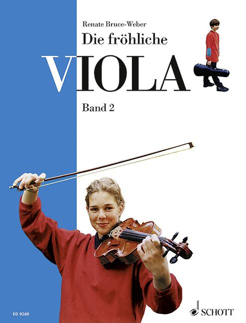 Die fröhliche Viola Band 2: Ausbau der 1. Lage und Einführung in die