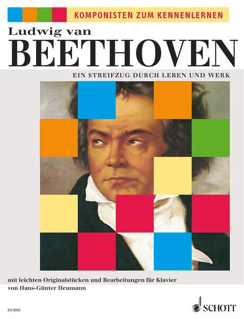 Beethoven, Ludwig van - Ludwig van Beethoven : Ein Streifzug