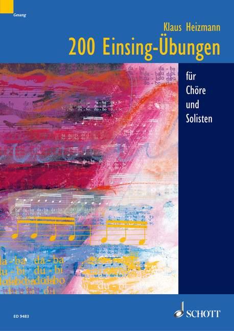 200 Einsingübungen für Chöre und Solisten