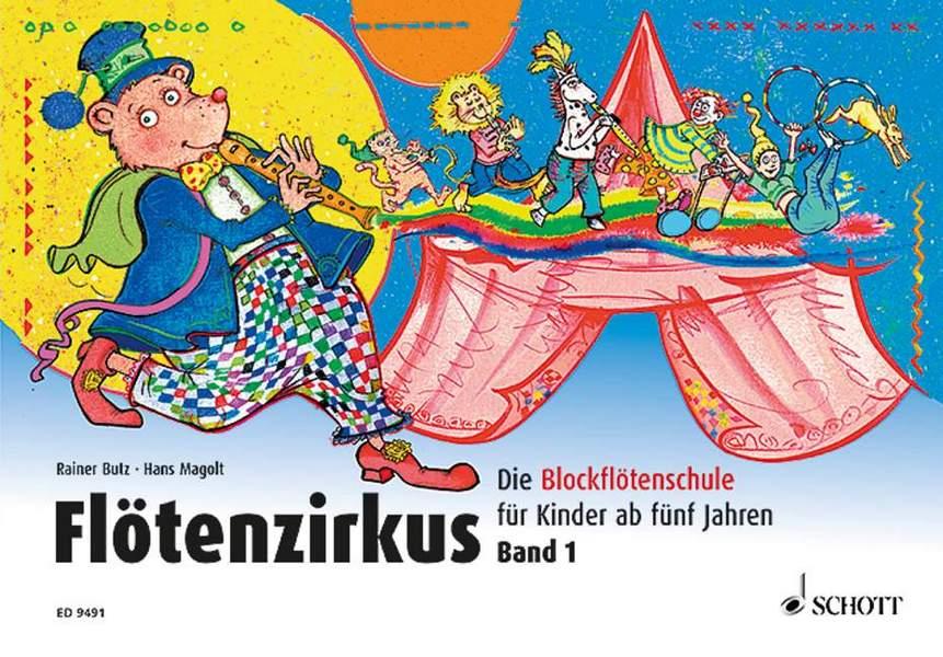 Butz, Rainer - Flötenzirkus Band 1 :