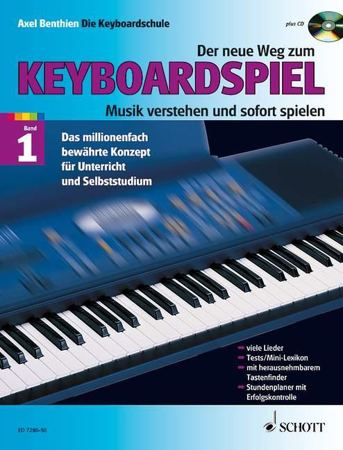 Der neue Weg zum Keyboardspiel Band 1 (+CD)