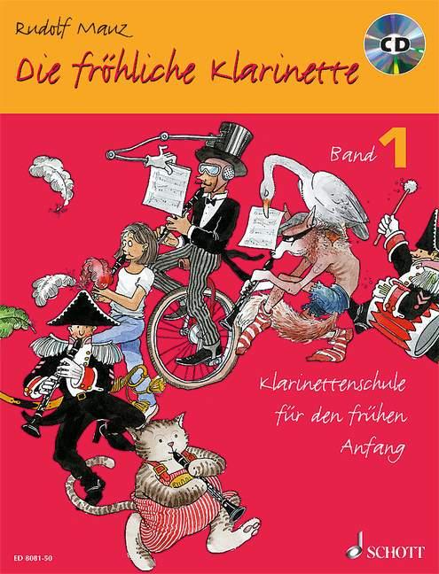Die fröhliche Klarinette Band 1 - Schule (+CD)