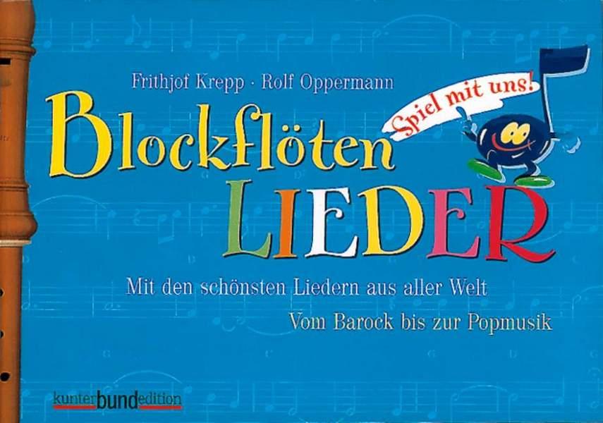 Spiel mit uns Blockflötenlieder (Band 2, blau): für 1-2 Sopranblockflöten