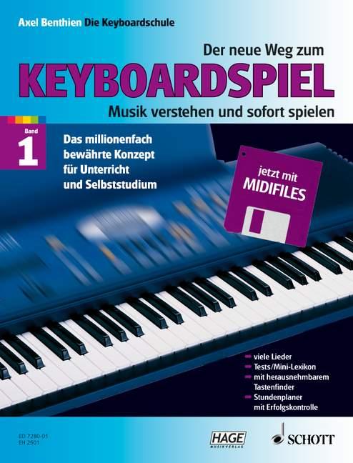 Der neue Weg zum Keyboardspiel Band 1 (+ Midi-Disk)