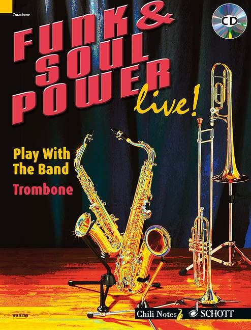 Funk and Soul Power live (+CD): für Posaune