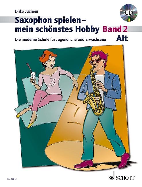 Saxophon spielen mein schönstes Hobby Band 2 (+CD): für Altsaxophon