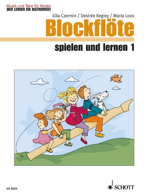 Blockflöte spielen und lernen Band 1: für Sopranblockflöte