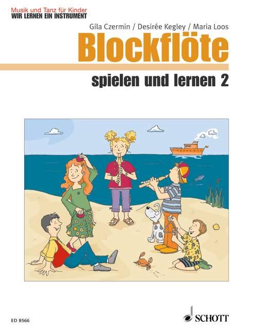 Blockflöte spielen und lernen Band 2: für Sopranblockflöte