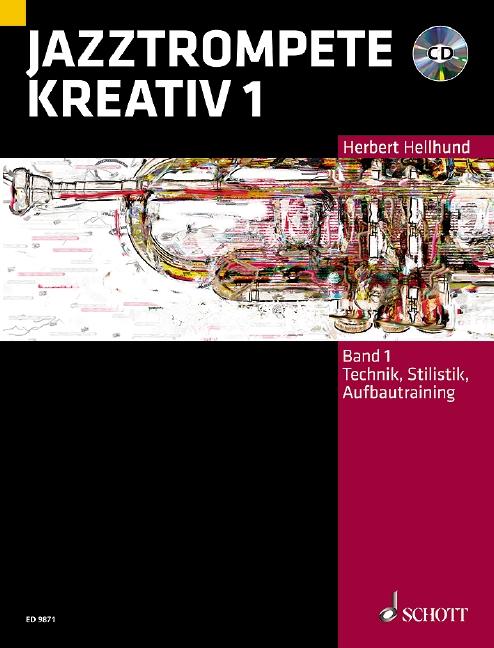 Hellhund, Herbert - Jazztrompete kreativ Band 1 (+CD) :