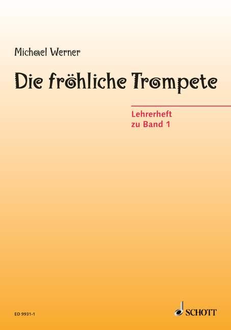 Die fröhliche Trompete Band 1: Lehrerheft Trompete lernen mit Fantasie
