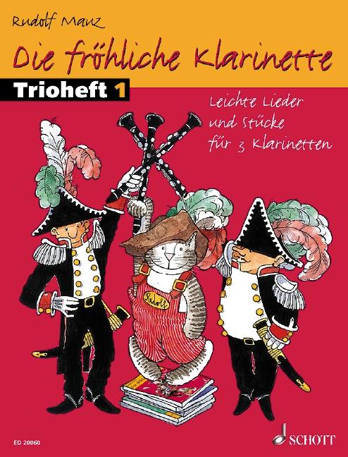 Die fröhliche Klarinette Band 1 - Trioheft: für 3 Klarinetten