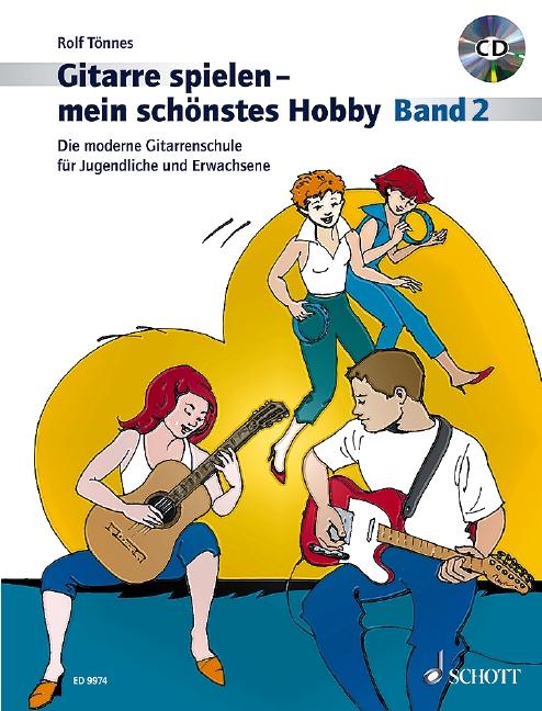 Gitarre spielen mein schönstes Hobby Band 2 (+CD): für Gitarre