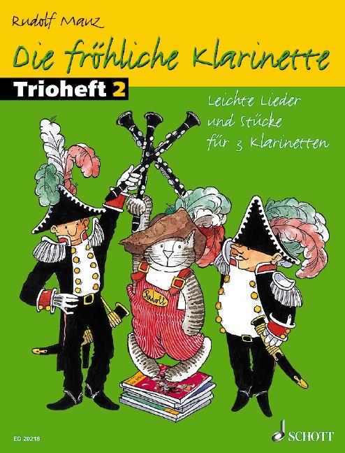 Die fröhliche Klarinette Band 2 - Trioheft: für 3 Klarinetten