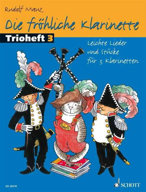Die fröhliche Klarinette Band 3 - Trioheft: für 3 Klarinetten