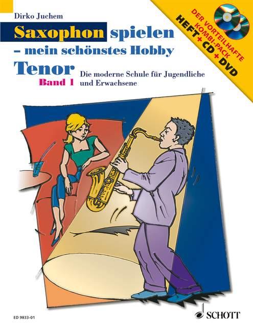 Saxophon spielen mein schönstes Hobby Band 1 (+CD+DVD): für Tenorsaxophon