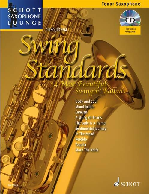 - Swing Standards (+CD) : für Tenorsaxophon