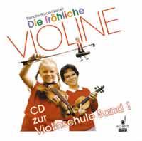 Die fröhliche Violine Band 1: CD zur Violinschule