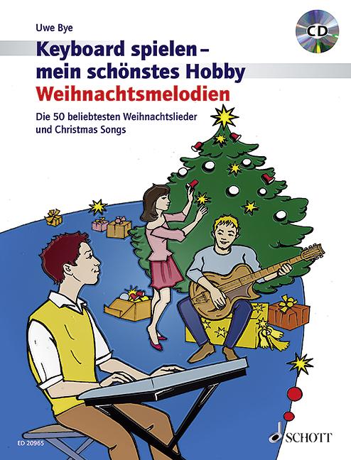 - Keyboard spielen mein schönstes Hobby - Weihnachtsmelodien (+CD) :