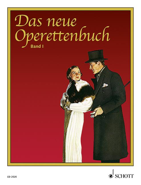 Das neue Operettenbuch Band 1: für Gesang und Klavier