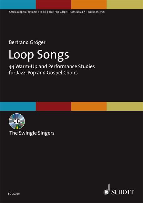 Loop Songs (+CD): für gem Chor a cappella