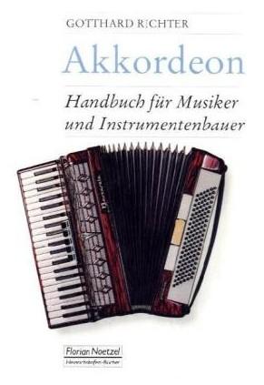 Akkordeon: Handbuch für Musiker und Instrumentenbauer