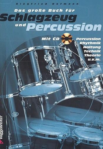Das große Buch für Schlagzeug und Percussion (+CD)