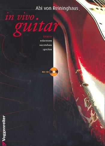 Reininghaus, Abi von - In vivo Guitar  (+CD)