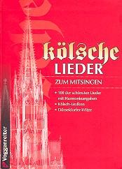 Kölsche Lieder zum Mitsingen Songbook Texte/Akkorde