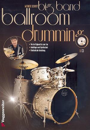 Big Band Ballroom Drumming (+CD): für Schlagzeug