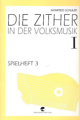 Schuler, Manfred - Spielheft Band 1 Teil 3 zu
