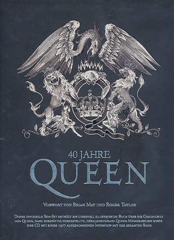 40 Jahre Queen (+CD): Das offizielle Fanbuch