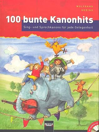 100 bunte Kanonhits (+CD)