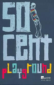 50 Cent: Playground