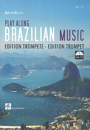 Playalong Brazilian Music (+CD): für Trompete