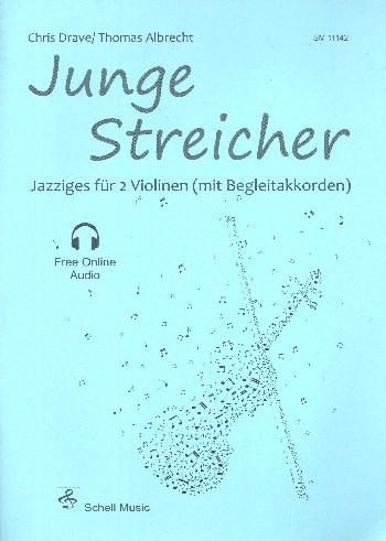 Junge Streicher (+Online Audio): für 2 Violinen (mit Begleitakkorden)