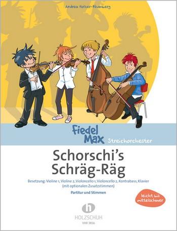 Holzer-Rhomberg, Andrea - Schorschi's Schräg Rag : für Streichorchester