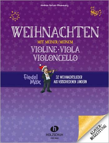 Weihnachten mit meiner Violine/Viola/meinem Violoncello:
