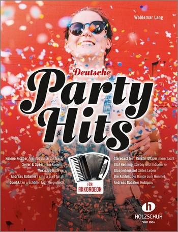 Deutsche Party-Hits: für Akkordeon (mit Texten und Akkorden)