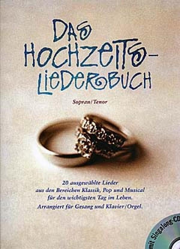 Das Hochzeitsliederbuch (+CD): für Gesang (hoch) und