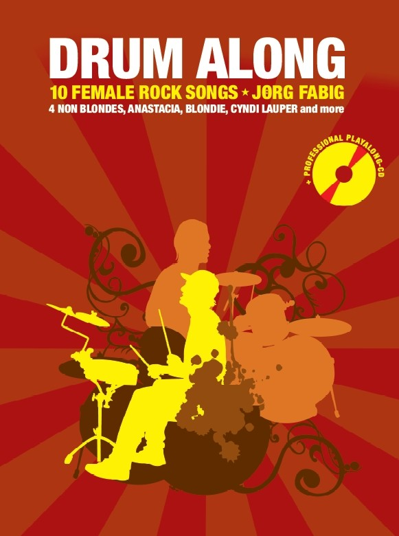 Drum along - 10 female Rock Songs (+CD): für Schlagzeug (dt)