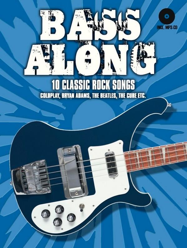 Bass along Band 1 - 10 Classic Rock Songs (+CD): für E-Bass/Tabulatur (dt)