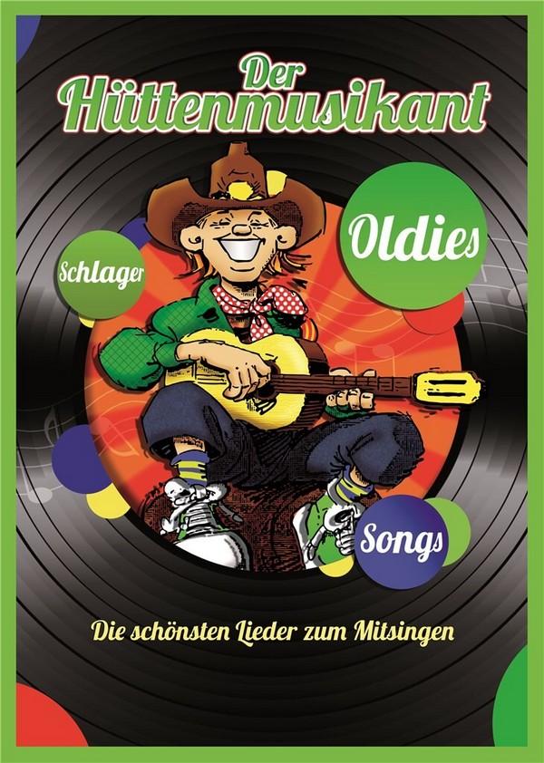 Der Hüttenmusikant: Liederbuch Din A4 Neuausgabe 2011
