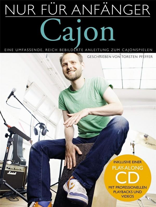 Nur für Anfänger (+CD): für Cajon (ohne Noten)