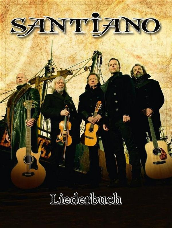 - Santiano : Liederbuch