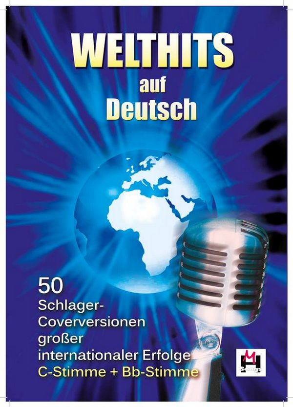 50 Welthits auf Deutsch: für C- und B-Instrumente